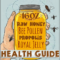 Honey, Bee Pollen, Royal Jelly & Propolis (HEALTH BENEFITS)